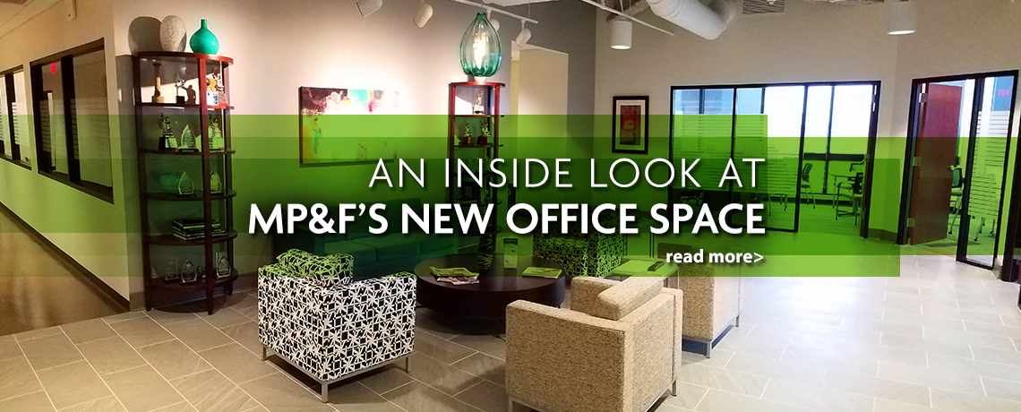 """Featured image for """"An Inside Look at MP&F's New Office Space"""""""